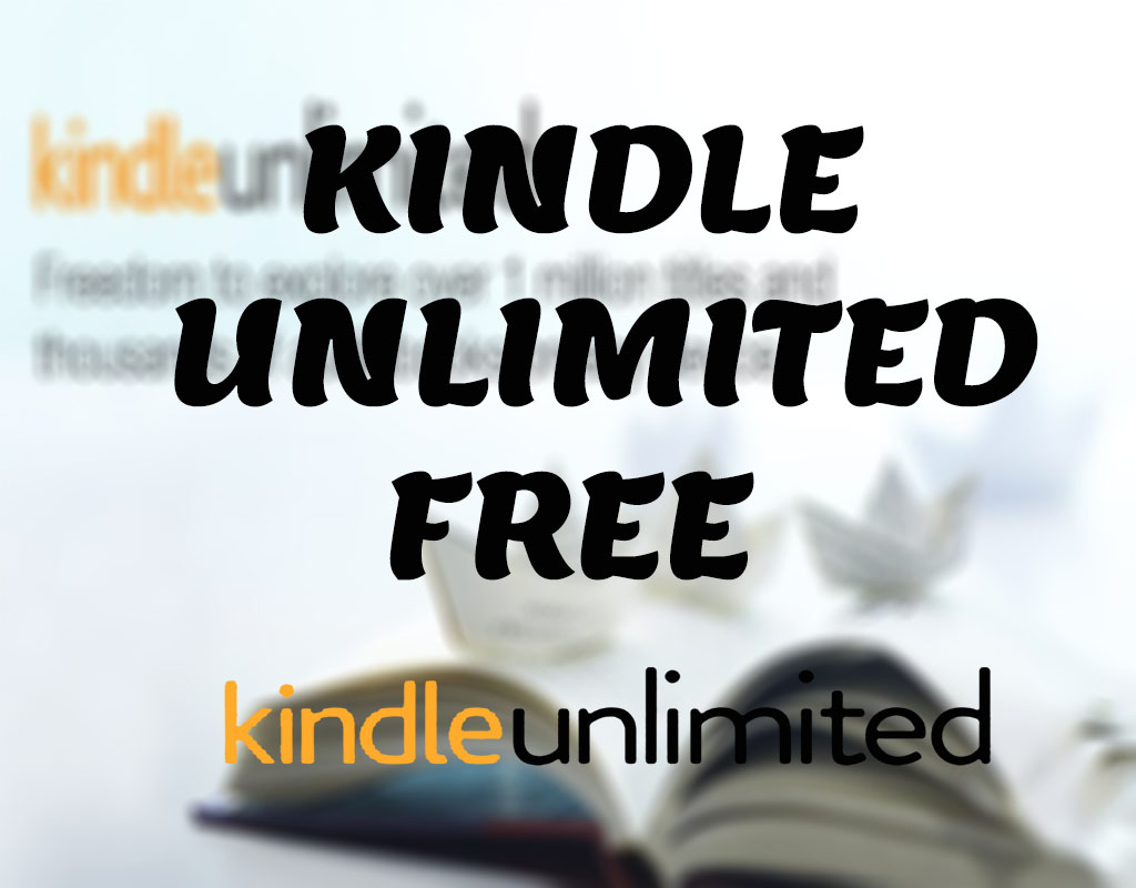How to get kindle unlimited for free 2019