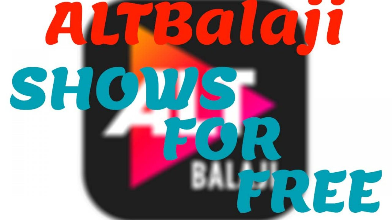 How to watch altbalaji shows for free | watch alt balaji on mx player