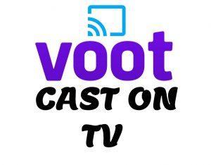 how to cast voot on tv